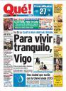 Para vivir tranquilo,Vigo