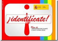 Identifícate - Plan de Identificación de Usuarios de Teléfonos de Prepago